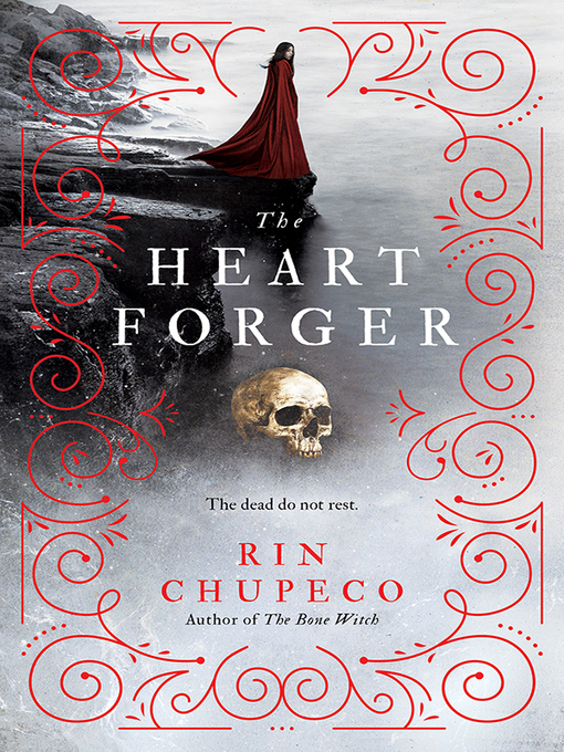 Title details for The Heart Forger by Rin Chupeco - Wait list